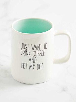 Drink Coffee & Pet My Dog Mug - A'Beautiful Soul