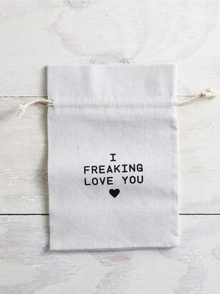 I Freaking Love You Gift Bag - A'Beautiful Soul