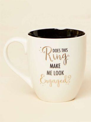 Ring Make Me Look Engaged Mug - A'Beautiful Soul