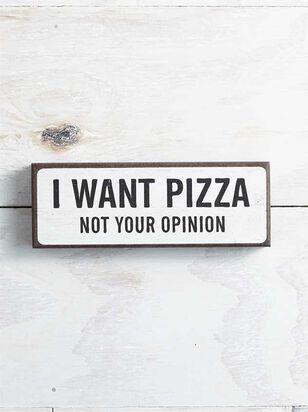 I Want Pizza Block Sign - A'Beautiful Soul