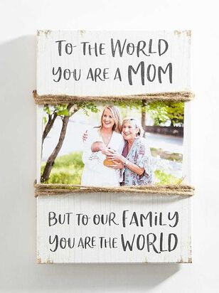 Mom the World Picture Frame - A'Beautiful Soul