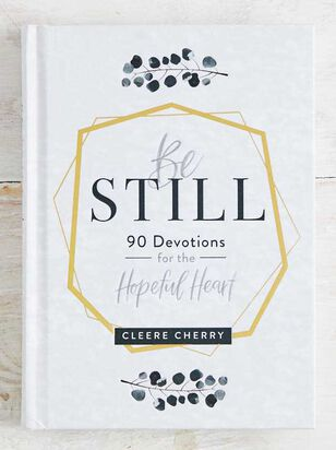 Be Still - 90 Devotions for the Heart - A'Beautiful Soul