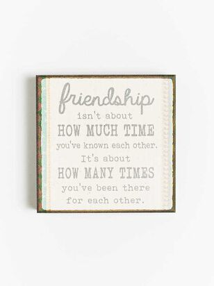 Friendship There For Each Other Block Sign - A'Beautiful Soul