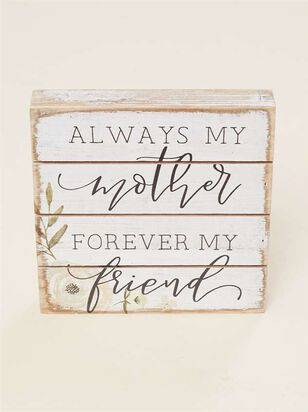 Mother Forever Friend Pallet Sign - A'Beautiful Soul