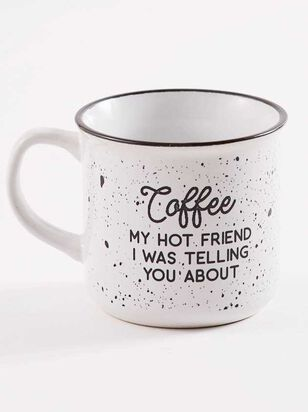Coffee My Hot Friend Mug - A'Beautiful Soul