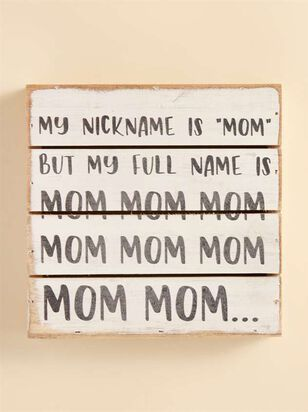 Mom Nickname Pallet Sign - A'Beautiful Soul