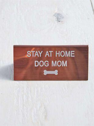 Dog Mom Sign - A'Beautiful Soul