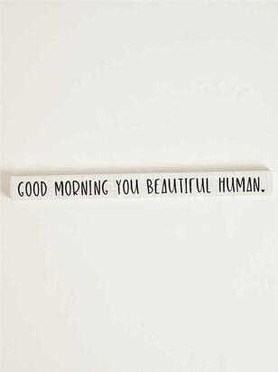 Good Morning Beautiful Block Sign - A'Beautiful Soul