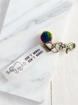 Don't Worry, Don't Hurry Keychain - A'Beautiful Soul