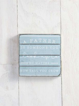 Father Look Up to Pallet Sign - A'Beautiful Soul