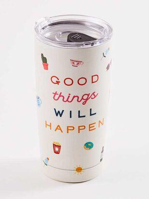 Good Things Will Happen Tumbler - A'Beautiful Soul