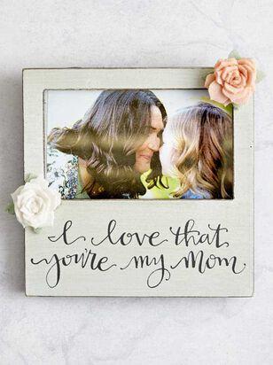 Love My Mom Frame - A'Beautiful Soul