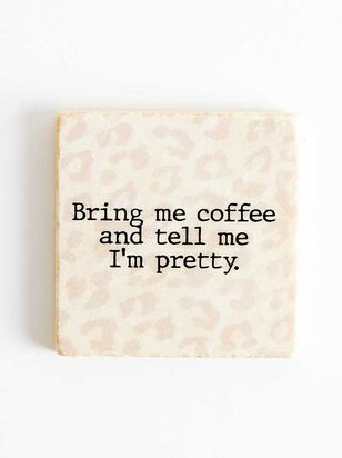 Bring Me Coffee Coaster - A'Beautiful Soul