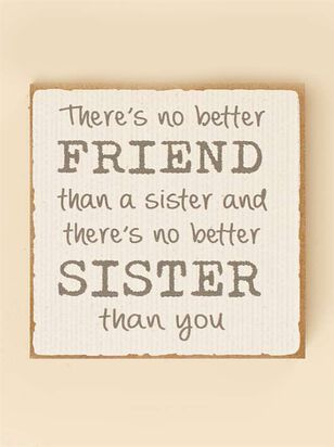 No Better Sister Block Sign - A'Beautiful Soul