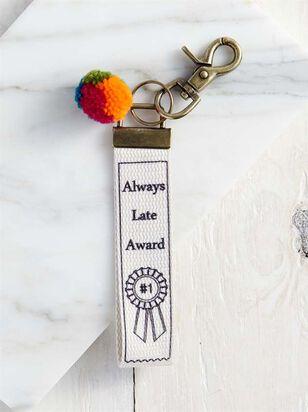 Always Late Award Keychain - A'Beautiful Soul