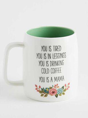 You is a Mama Mug - A'Beautiful Soul